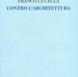 """Libro: """"Contro l'architettura"""""""