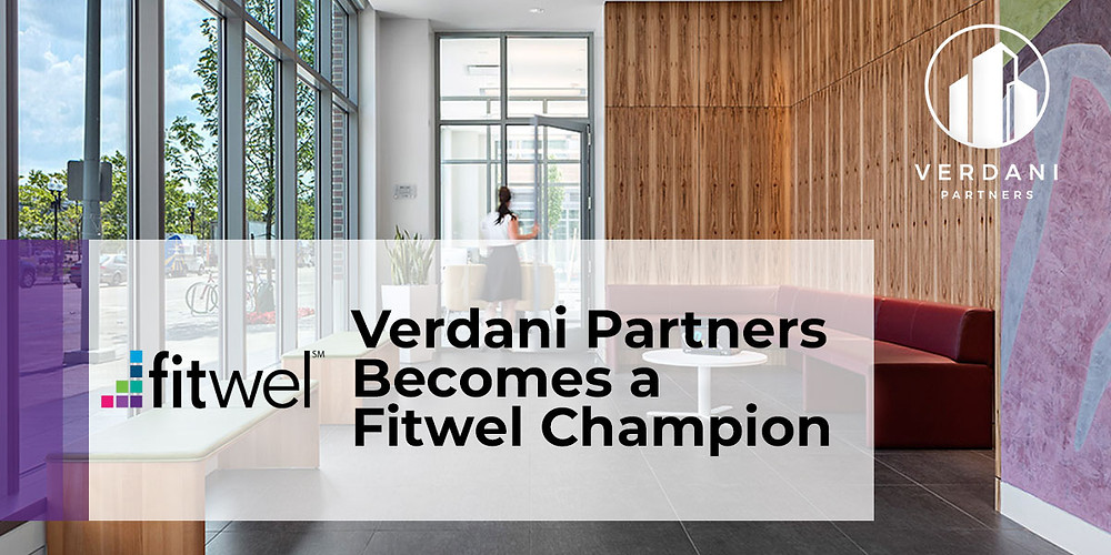 Verdani Partners becomes a Fitwel Champion and Offers NEw Fitwel Building Certification Service