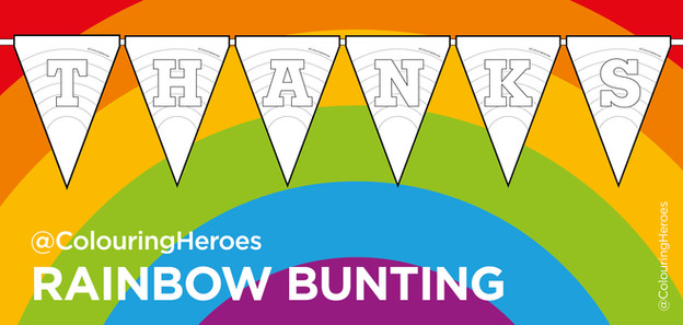 9 A4 sheets, colouring rainbow bunting to spell out THANKS or THANKYOU. Bundle includes T. H. A. N. K. (S). Y. O. U.