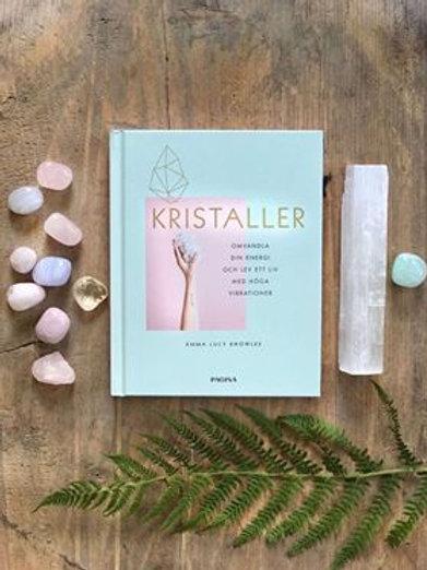 Nyfiken på kristaller. Kristallbok på svenska för nybörjare. House of Indra
