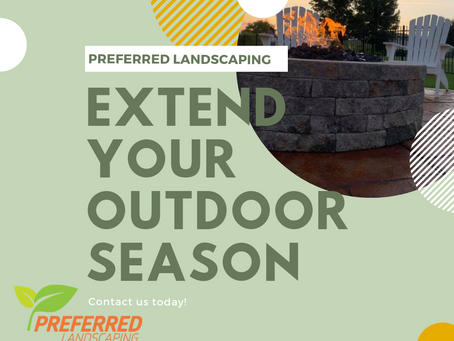 Extending your outdoor season!