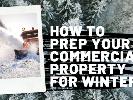 How to prep your commercial property for winter