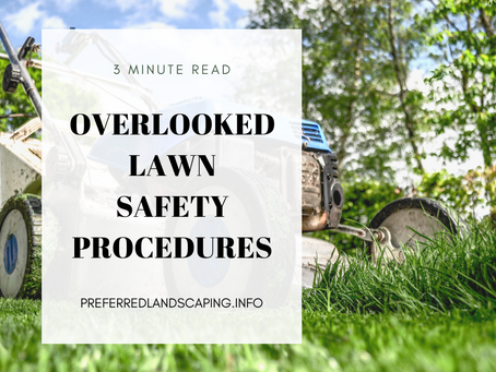Overlooked lawn safety procedures!