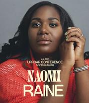Naomi Raine Uproar Conference 2021
