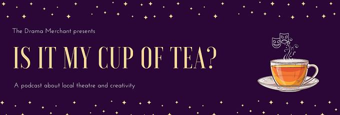 Is it my cup of tea?