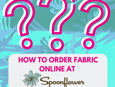 How to order fabric on Spoonflower