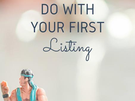 So, You've Got a Listing