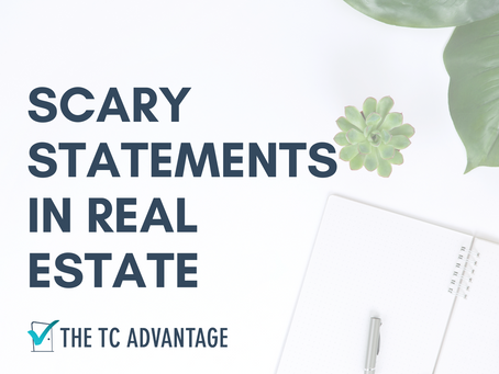 Scary Statements in Real Estate
