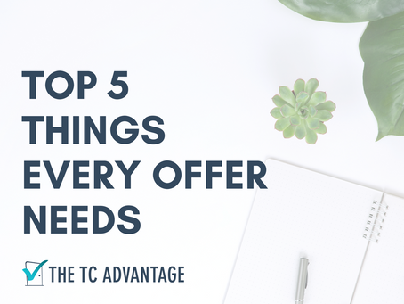 Top 5 Things Every Offer Needs