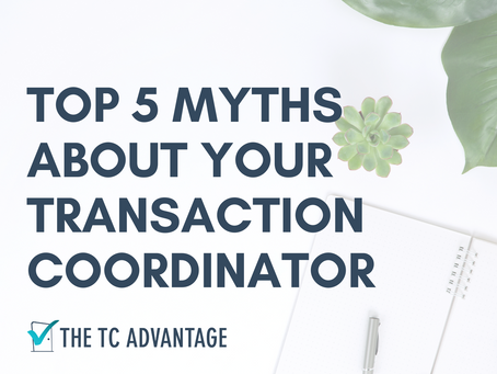 Top 5 Myths about Your Transaction Coordinator