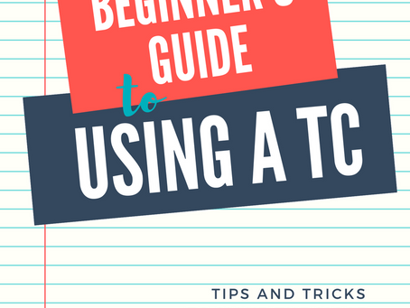 The Beginner's Guide to Using a TC
