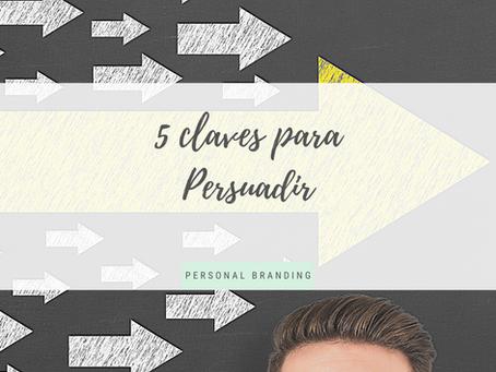 5 claves para persuadir