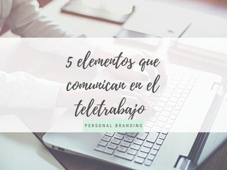 5 elementos que comunican en el teletrabajo