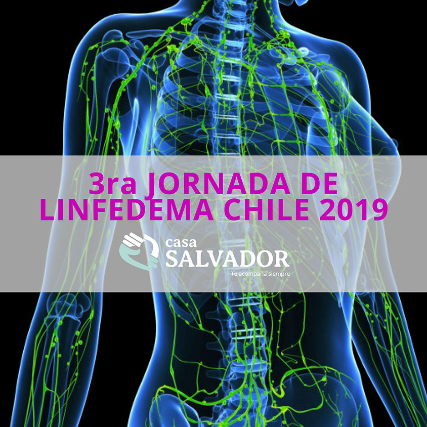 Invitación Asistentes 3ra Jornada Linfedema 2019 Chile (1)