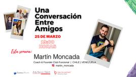 Martin Moncada,  Coach y Fundador de Club Funcional.