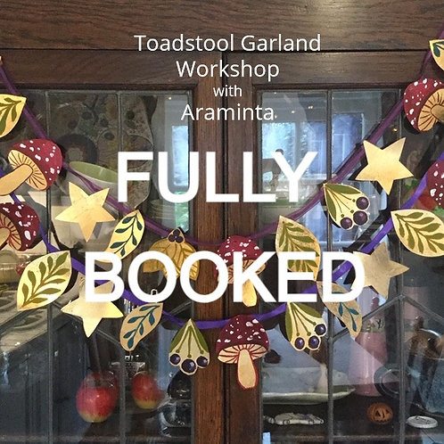 Toadstool Garland Painting Workshop,13th June, 10am