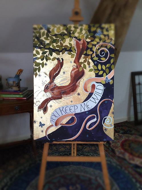 You Keep Me Wild, ORIGINAL painting on canvas