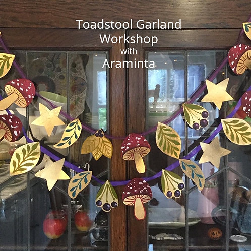 Toadstool Garland Painting Workshop, 8th August, 10am