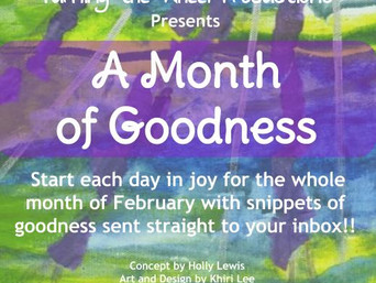 A Month of Goodness