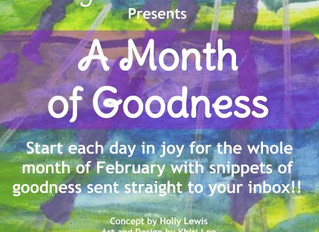 "2nd Annual ""Month of Goodness"""