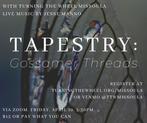 Tapestry: Gossamer Threads