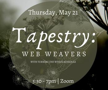Tapestry: Web Weavers