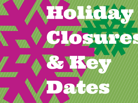CDTC Holiday Closures through the End of the Year