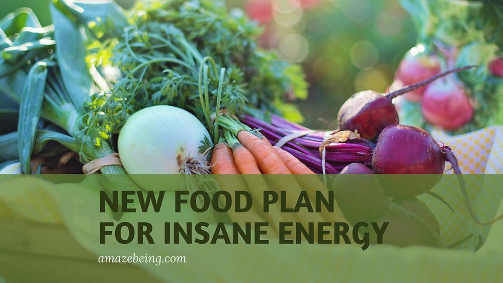 new food plan for insane energy