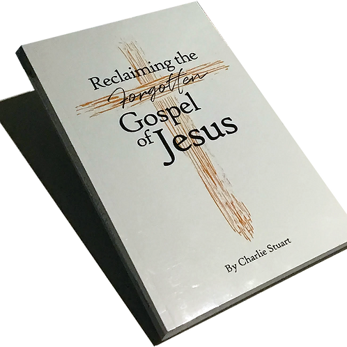 Reclaiming the Forgotten Gospel of Jesus