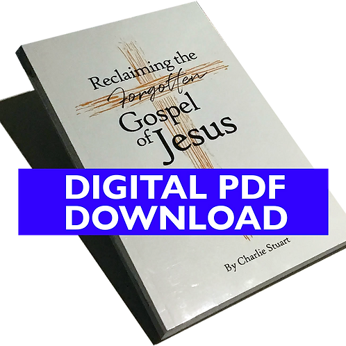 "Digital PDF of ""Reclaiming the Forgotten Gospel of Jesus"""