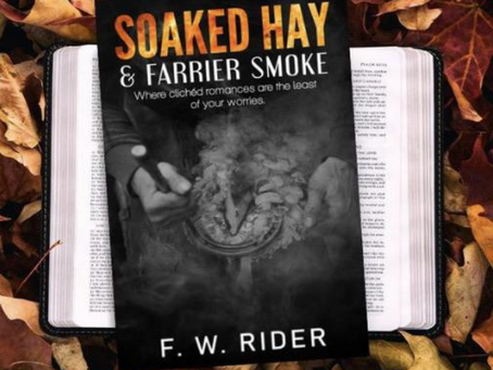 """Author of """"Soaked Hay & Farrier Smoke"""""""