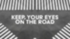 Eyes on the Road.jpg