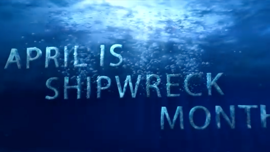 April is Shipwreck month on Bad Day HQ
