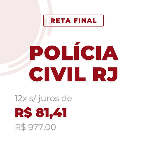 Reta Final - Polícia Civil RJ - Carreiras Diversas