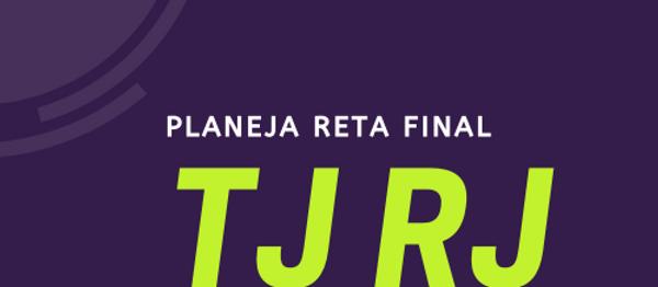Reta Final - TJRJ