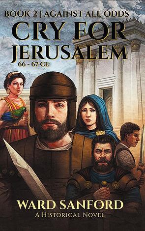 Cry For Jerusalem: Against All Odds