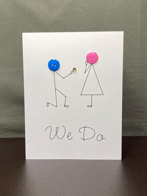 "Engagement ""We Do"""