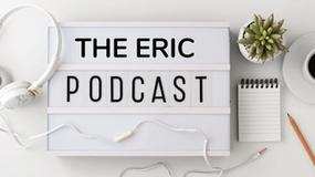 Listen to the ERIC Helpline Podcast