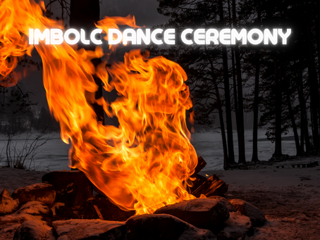 Imbolc Dance Ceremony on February 2nd