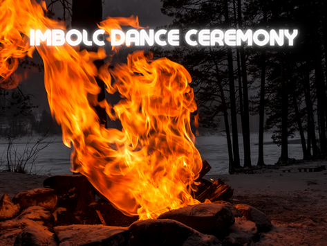 Imbolc Dance Ceremony on February 2nd