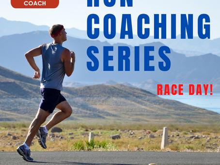 Run Coaching: Race Day