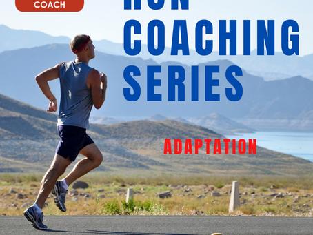 Run Coaching: Adaptation