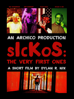 sIcKoS The Very First Ones