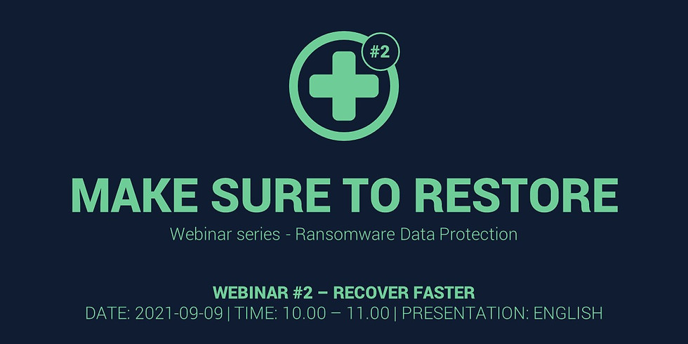 Make sure to restore #2 – Recover Faster