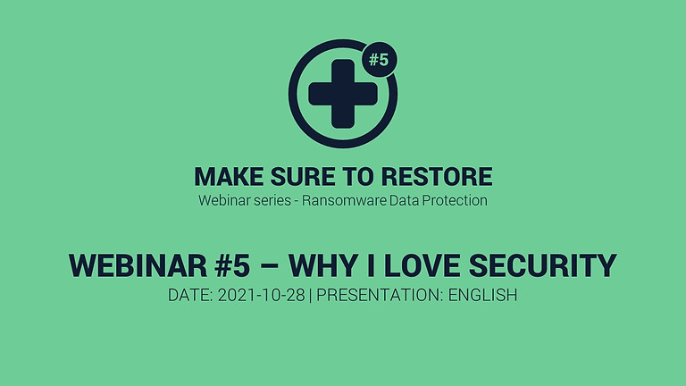 Make Sure to Restore #5 - Why I Love Cyber Security