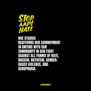 Rae Studios Stands Against AAPI Hate