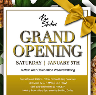 GRAND OPENING, OUR STORY