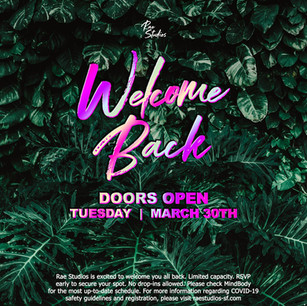 Welcome Back!  Re-Opening Celebration
