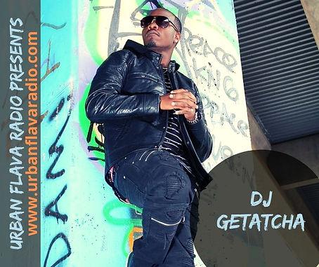 DJ GETATCHA