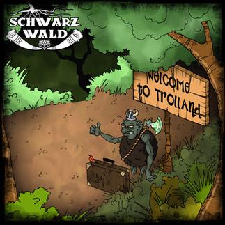 Schwarzwald - Welcome to Trolland